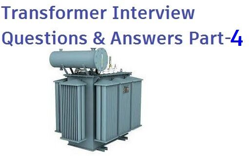 transformer interview questions and answers part-4